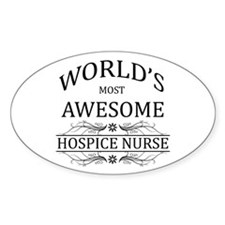 World's Most Awesome Hospice Nurse Decal