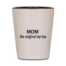 MOM the original lap top Shot Glass