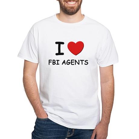 I love fbi agents White T-Shirt