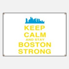Keep Calm and Boston Strong Banner