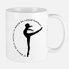If Dance Were Easier... Mug