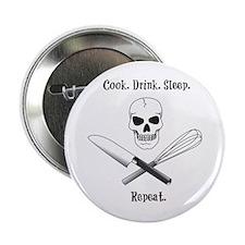 "Cook. Drink. Sleep. 2.25"" Button"