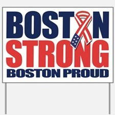 Boston Strong Yard Sign