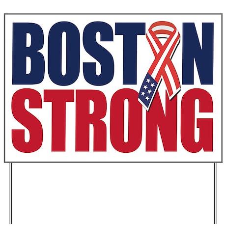 Boston Strong Yard Sign
