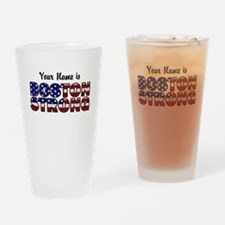 Boston Strong Flag - Personalized! Drinking Glass