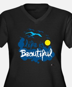 Life is beautiful Plus Size T-Shirt