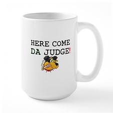HERE COME DA JUDGE! Z Mug