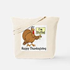 Happy Thanksgiving (I'm Stuffed) Tote Bag