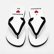 Barbara Love Flip Flops