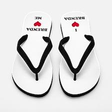 Brenda Love Flip Flops
