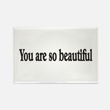 You are so beautiful Rectangle Magnet (10 pack)