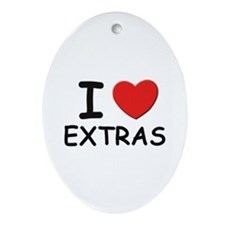 I love extras Oval Ornament