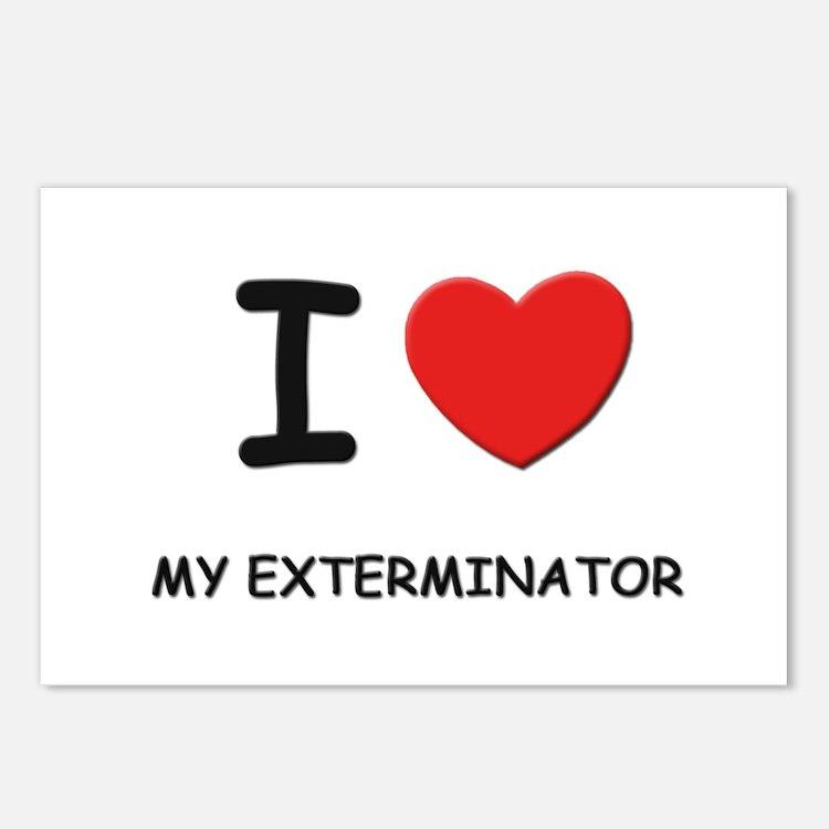 I love exterminators Postcards (Package of 8)