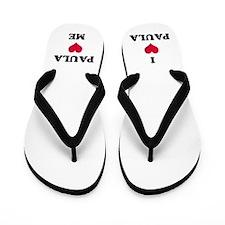 Paula Love Flip Flops