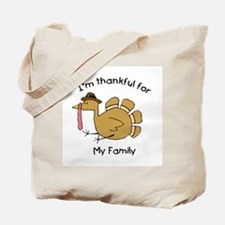 I'm thankful for my family Tote Bag