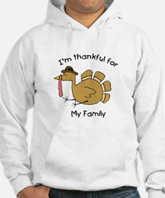 I'm thankful for my family Hoodie