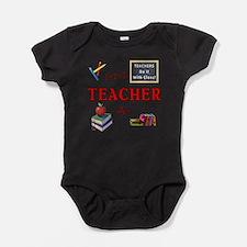 Teachers Do It With Class Baby Bodysuit