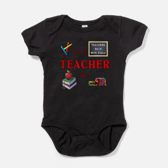 Teachers Do It With Class Baby Bodysuit