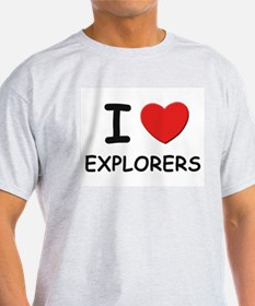 I love explorers Ash Grey T-Shirt