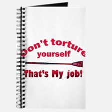 Don`t torture yourself Journal