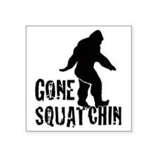 Gone squatchin print Sticker