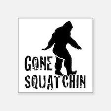 Gone squatchin print Sticker