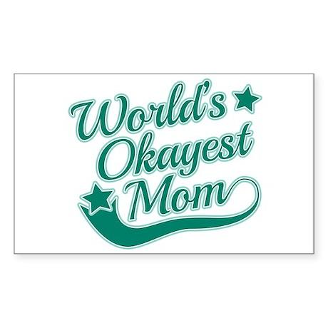 World's Okayest Mom Teal Sticker