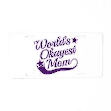 World's Okayest Mom Purple Aluminum License Plate