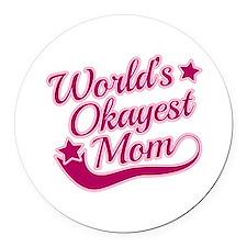 World's Okayest Mom Pink Round Car Magnet
