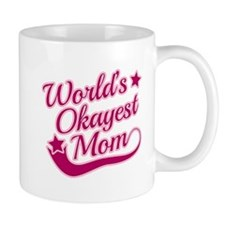 World's Okayest Mom Pink Mug