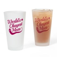 World's Okayest Mom Pink Drinking Glass
