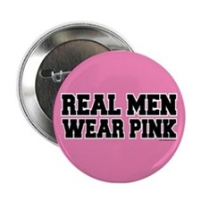 """Real Men Wear Pink 2.25"""" Button (10 pack)"""