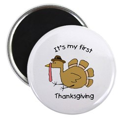 It's my first Thanksgiving Magnet