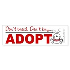Adopt a bunny Bumper Bumper Sticker