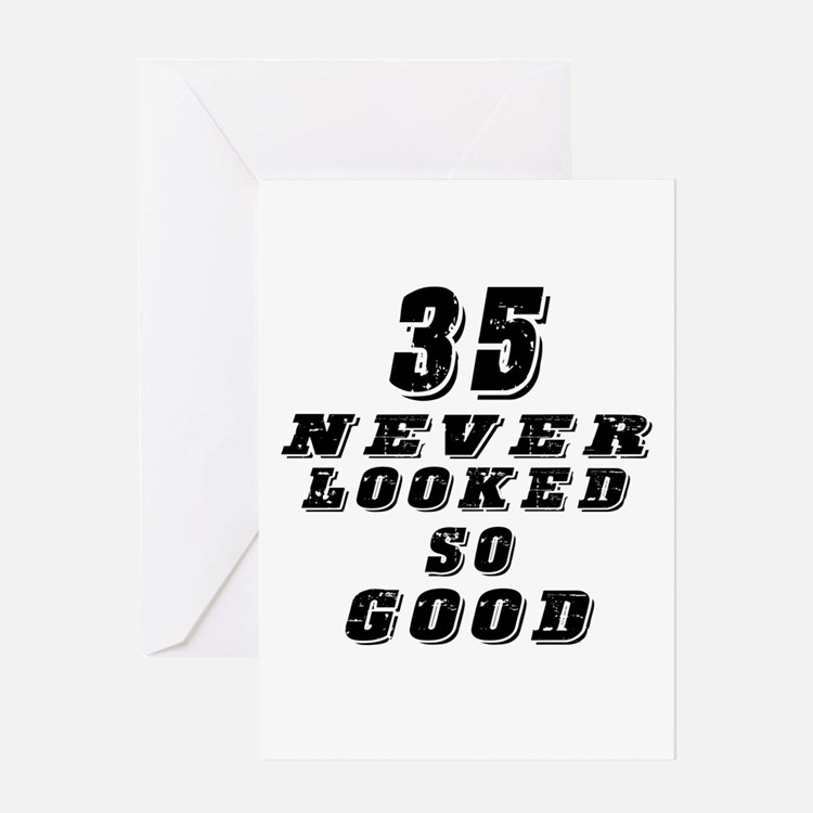 Quotes About Being 35 Years Old: 35 Year Old Birthday Greeting Cards