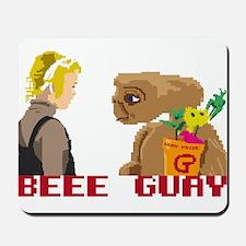 be guay Mousepad