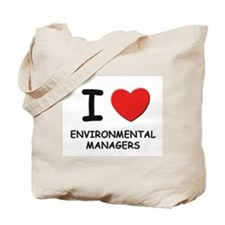 I love environmental managers Tote Bag