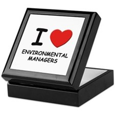 I love environmental managers Keepsake Box