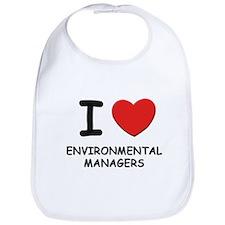 I love environmental managers Bib