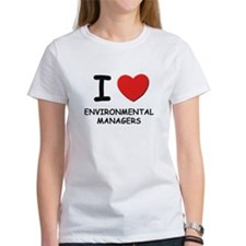 I love environmental managers Tee
