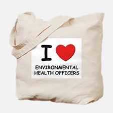 I love environmental health officers Tote Bag