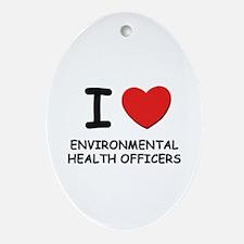 I love environmental health officers Ornament (Ova
