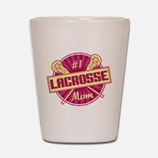 #1 Lacrosse Mom Shot Glass