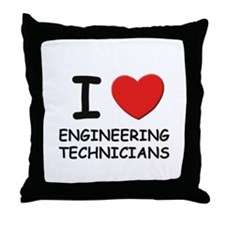 I love engineering technicians Throw Pillow