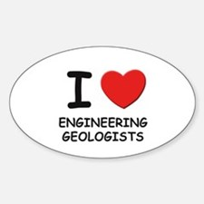I love engineering geologists Oval Decal