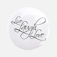 "Live, Laugh, Love 3.5"" Button"