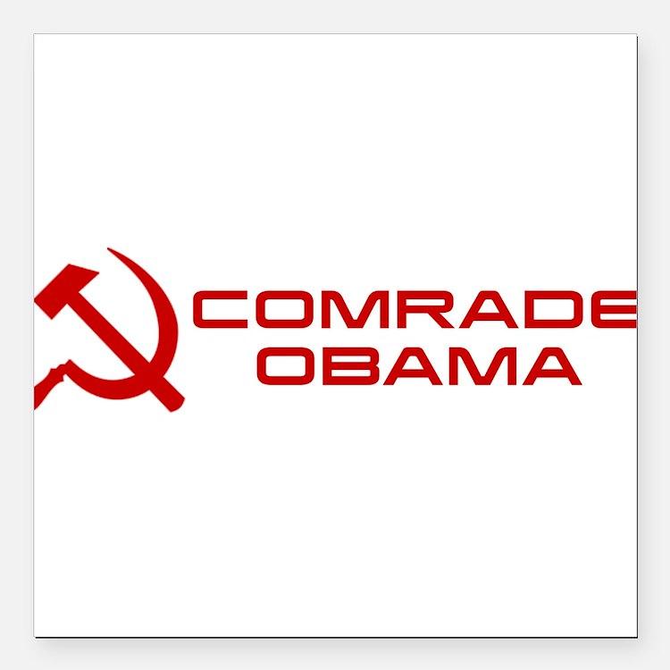 """Comrade Obama Square Car Magnet 3"""" x 3"""""""