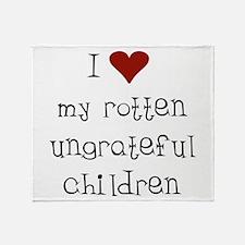 Ungrateful Children Throw Blanket