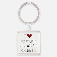 Ungrateful Children Keychains