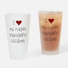 Ungrateful Children Drinking Glass